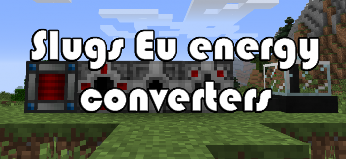 Slugs Eu Energy Converters для Minecraft 1.12.2